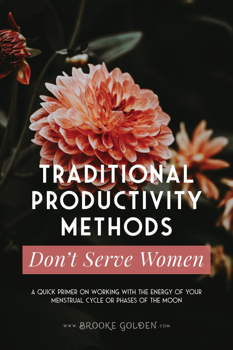 Traditional productivity methods don't serve women